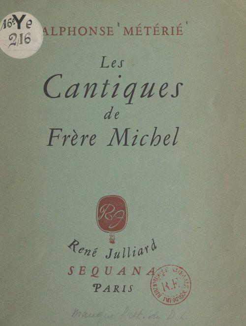Les cantiques de Frère Michel et autres vers