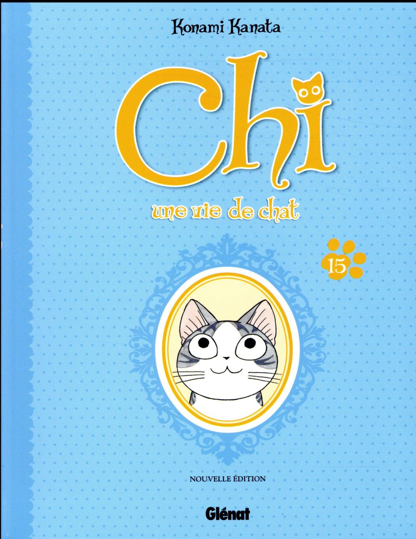 CHI  -  UNE VIE DE CHAT T.15