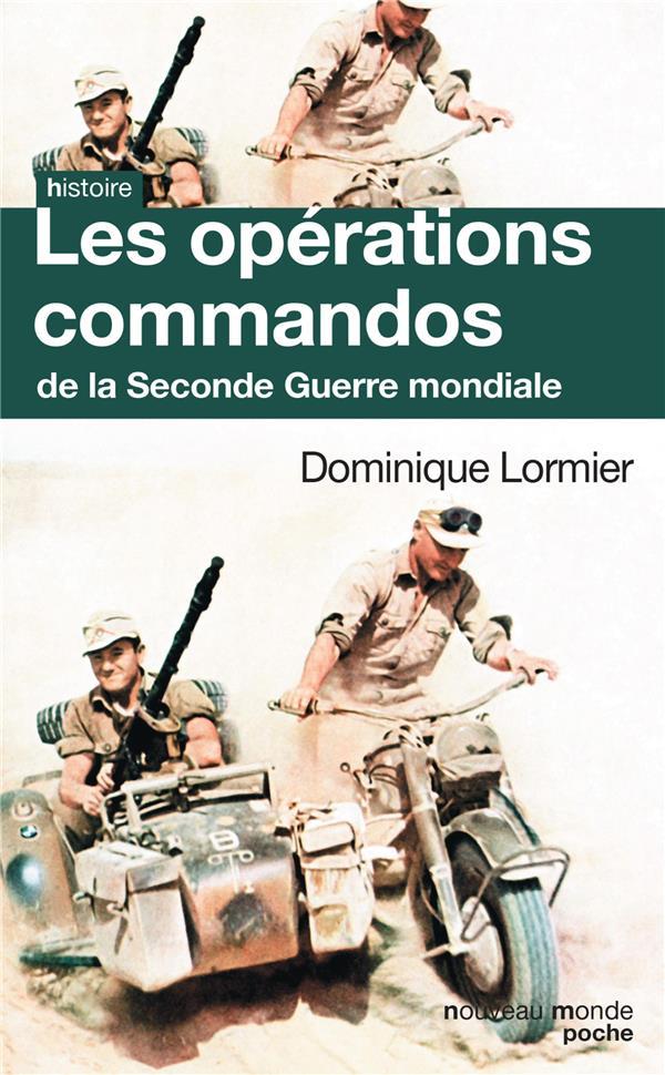 Lormier Dominique - Les opérations commandos de la Seconde Guerre mondiale