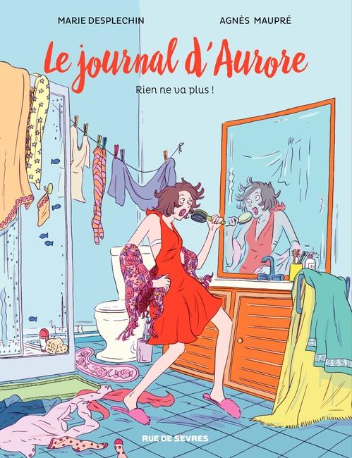 le journal d'Aurore t.2 ; rien ne va plus !