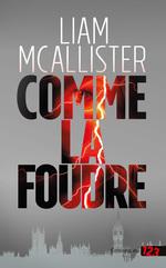 Vente Livre Numérique : Comme la foudre  - Liam McAllister