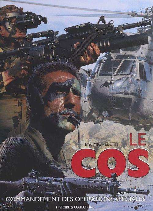 Le cos : commandement des opérations spéciales