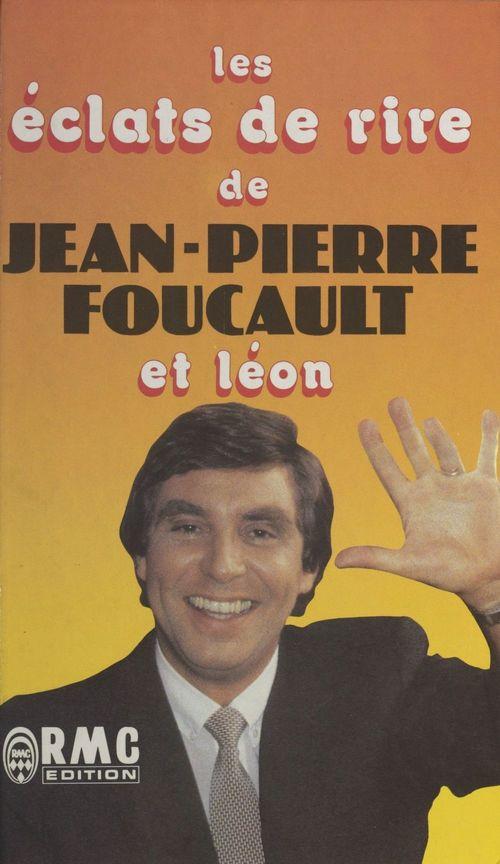 Les éclats de rire de Jean-Pierre Foucault et Léon
