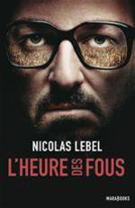 Vente Livre Numérique : L'heure des fous  - Nicolas Lebel