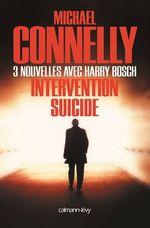 Vente Livre Numérique : Intervention suicide  - Michael Connelly