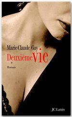 Vente Livre Numérique : Deuxième vie  - Marie-Claude Gay