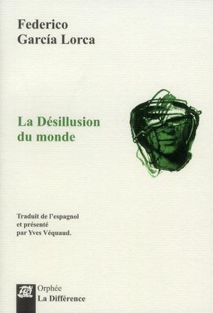 La Desillusion Du Monde