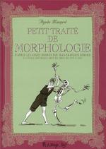 Couverture de Petit Traite De Morphologie
