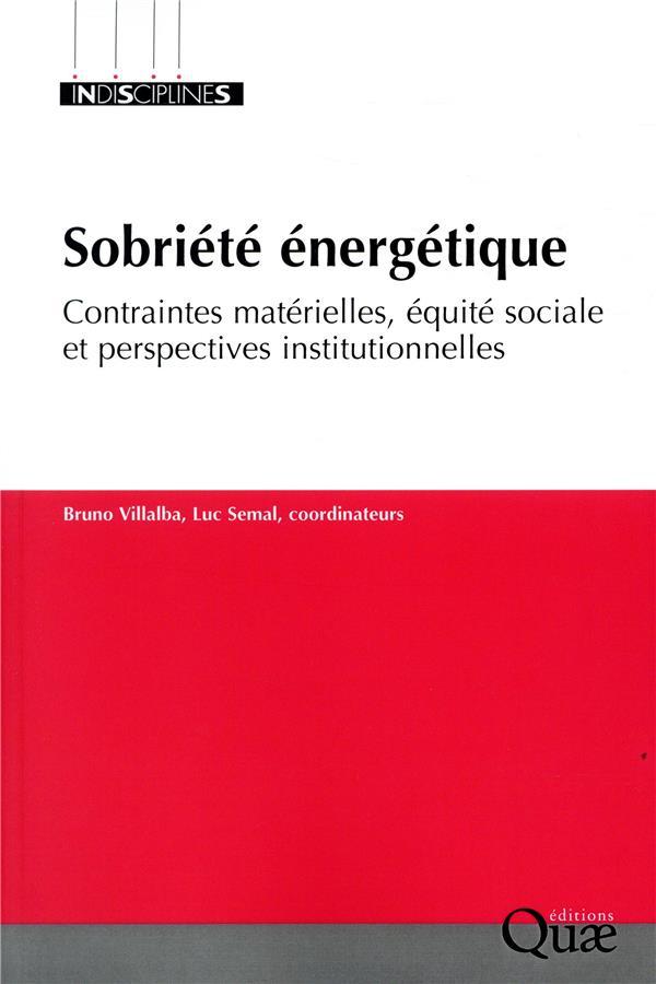 La sobriete energetique - contraintes materielles, equite sociale et perspectives institutionnelles