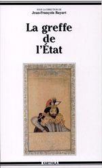 Vente EBooks : La greffe de l'Etat  - Collectif - Jean-François BAYART