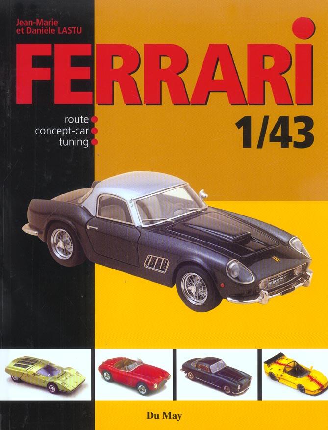 Ferrari 1-43 ; route, concept, cars, tuning