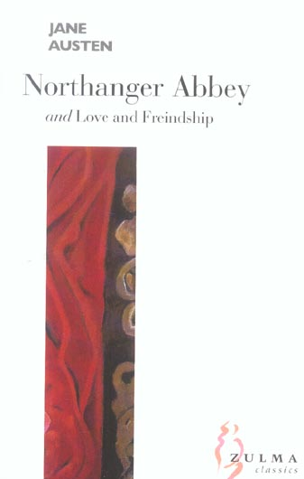 Northanger abbey ; love and friendship