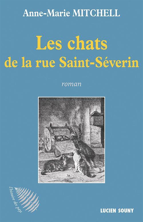 Les chats de la rue Saint-Séverin