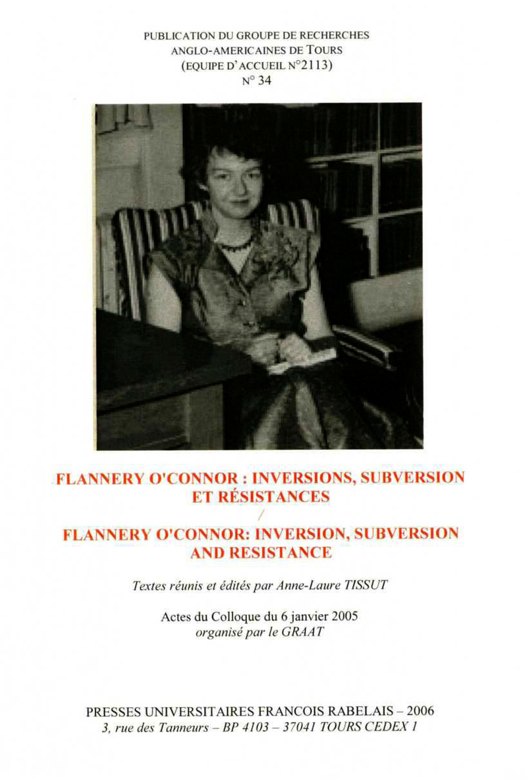 Flannery O'Connor : inversions, subversion et résistances / Inversion, Subversion and Resistance  - Anne-Laure Tissut
