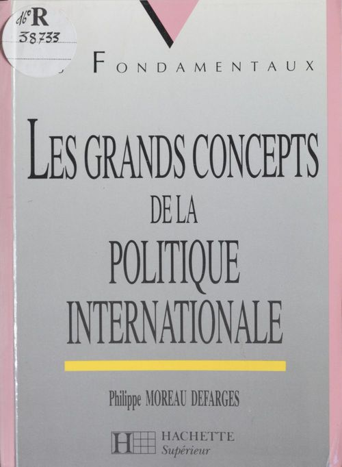 Les Grands Concepts de la politique internationale