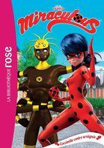 Vente EBooks : Miraculous T.17 ; coccinelle contre araignée  - Zagtoon