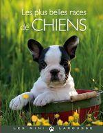 Vente Livre Numérique : Les plus belles races de chiens  - Brigitte Bulard-Cordeau