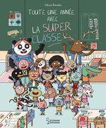 Vente EBooks : Toute une année avec la super classe  - Céline Decorte