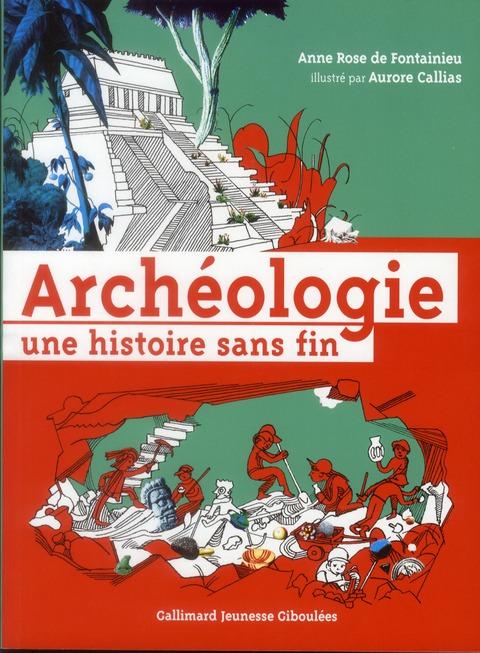 L'archéologie une histoire sans fin