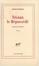 Tristan le dépossédé. Tristan Corbière