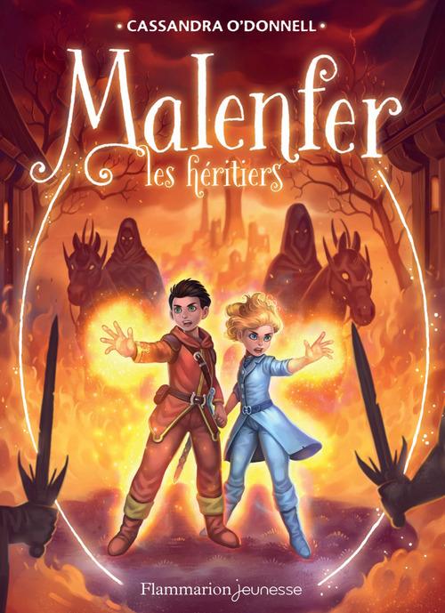 Malenfer T.3 ; les héritiers