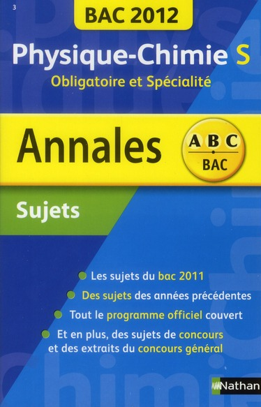 Annales ABC du bac ; sujets non corrigés ; physique-chimie S ; obligatoire et spécialité (édition 2012)