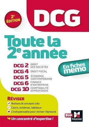 DCG ; toute la 2e année du DCG 2, 4, 5, 6, 10 ; en fiches mémo (2e édition)