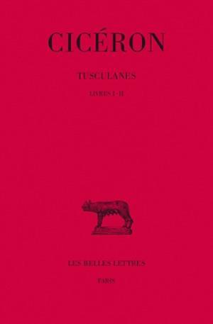 Tusculanes T.1 ; Livre I-Ii