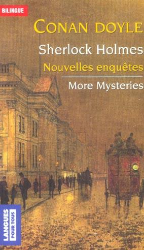 Sherlock Holmes ; nouvelles enquêtes ; more mysteries