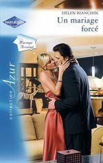 Vente EBooks : Un mariage forcé  - Helen Bianchin