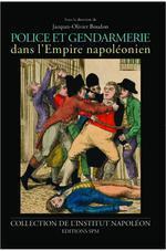 Vente Livre Numérique : Police et gendarmerie dans l'Empire napoléonien  - Jacques-Olivier Boudon