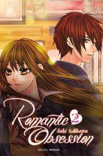 Vente Livre Numérique : Romantic obsession T02  - Saki Aikawa