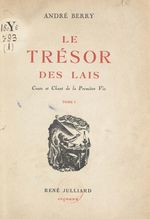 Le trésor des lais. Conte et chant de la première vie (1)  - Andre Berry