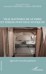 Vente EBooks : Traumatismes de guerre et stress pos-traumatiques  - Albert Ciccone - Corentin Cartier