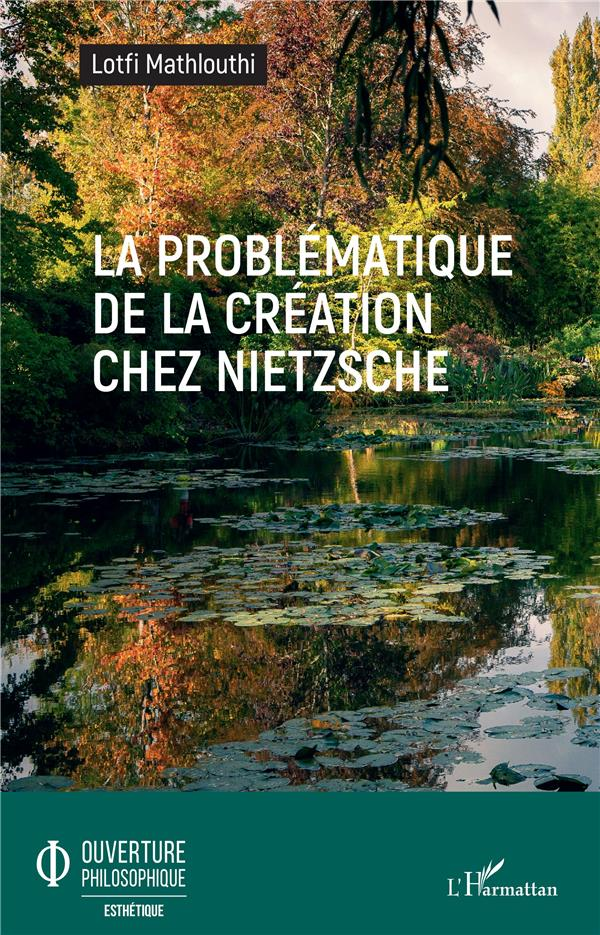 La problématique de la création chez Nietzsche