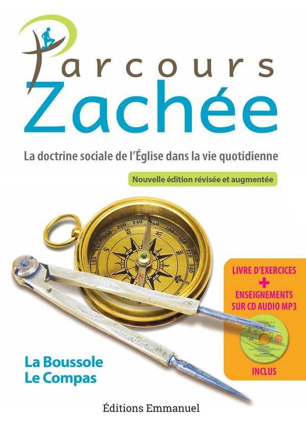 PARCOURS ZACHEE  -  NOUVELLE EDITION REVISEE ET AUGMENTEE