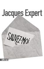 Vente EBooks : Sauvez-moi  - Jacques Expert