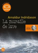 Vente AudioBook : La Muraille de lave  - Arnaldur Indridason