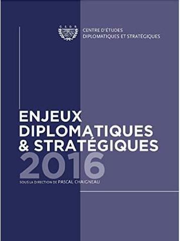ENJEUX DIPLOMATIQUES ET STRATEGIQUES - 2016