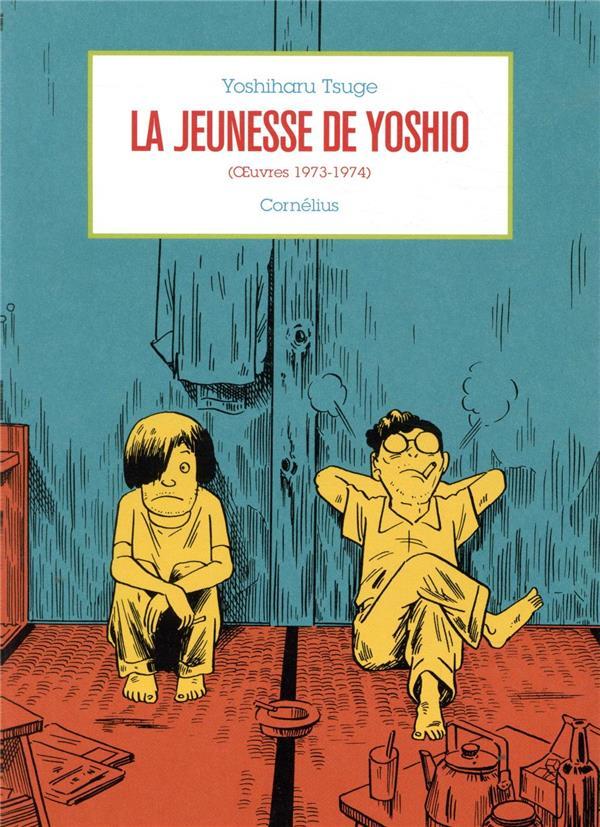 La jeunesse de Yoshio (oeuvres 1973-1974)