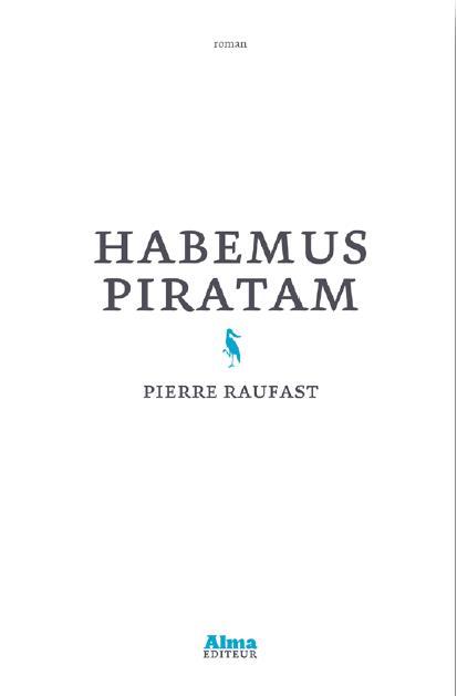 Habemus piratam