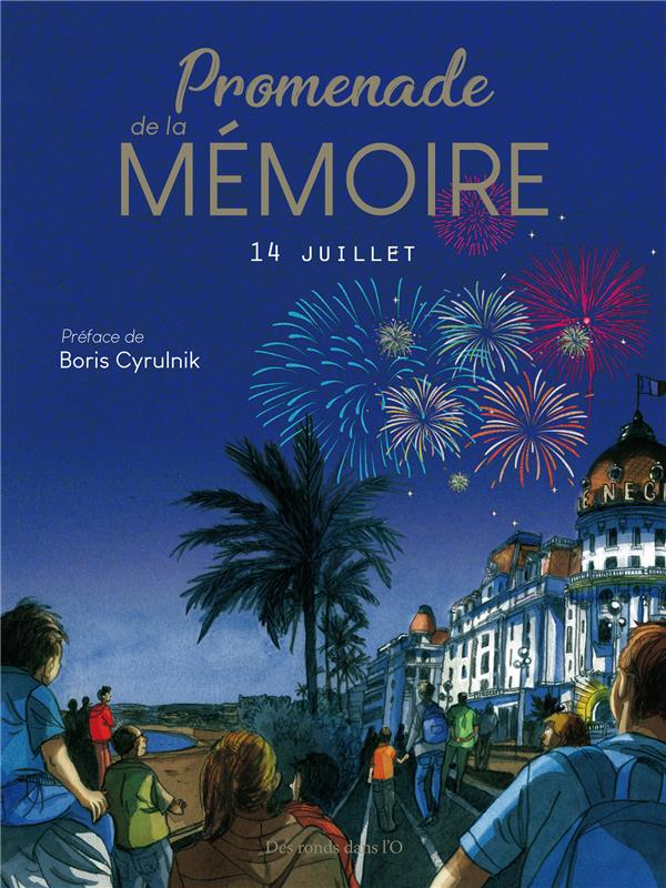 Promenade de la mémoire ; 14 juillet