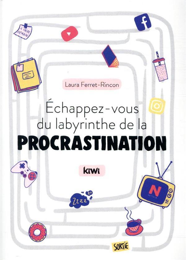 échappez-vous du labyrinthe de la procrastination