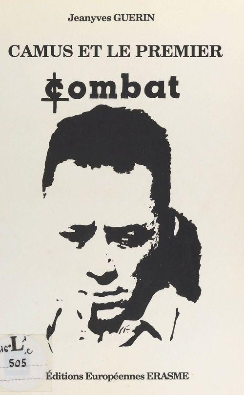 Camus et le premier «Combat», 1944-1947