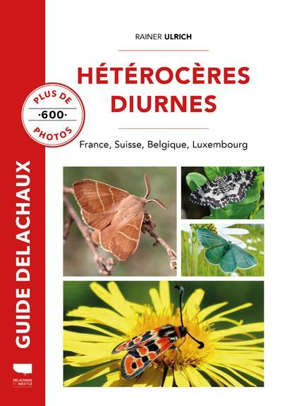 Hétérocères diurnes : France, Belgique, Suisse, Luxembourg