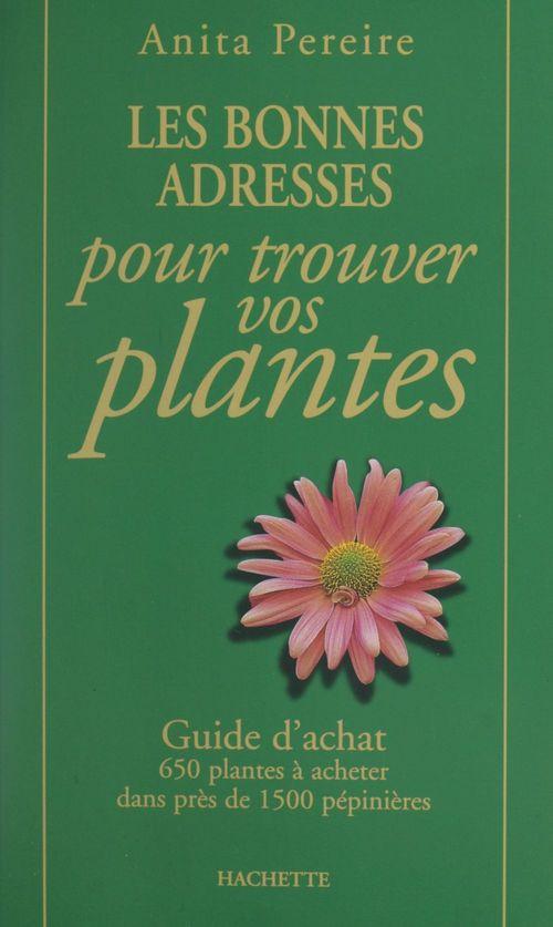 Les bonnes adresses pour trouver vos plantes