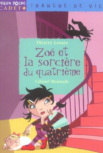 Zoé et la sorcière du quatrième