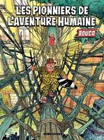 Vente Livre Numérique : Les pionniers de l'aventure humaine  - François Boucq