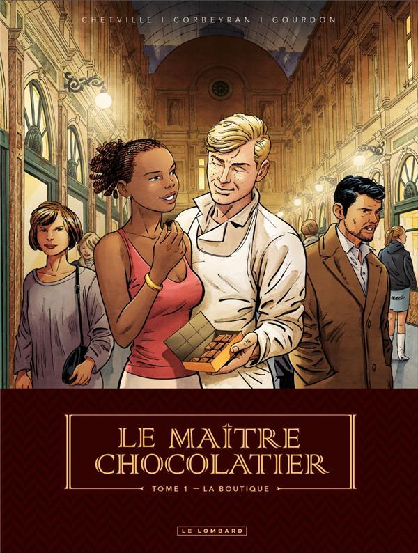 LE MAITRE CHOCOLATIER T.1  -  LA BOUTIQUE CORBEYRAN, ERIC