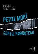 Vente Livre Numérique : Petite mort sortie Rambuteau  - Marc Villard